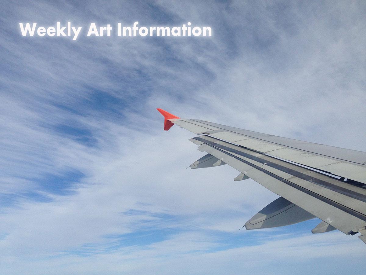 【ウィークリー!告知まとめ版】5月8日〜ピックアップした展覧会・イベント・アート情報!