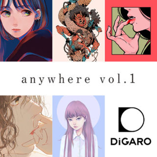 W'UP!  ★ 6月1日~6月20日 グループ展「anywhere vol.1」 DiGARO