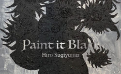 W'UP!★7月10日~7月16日 Hiro Sugiyama archive exhibition「『間』の往来 -Drawing 1991-2021」solo exhibition「Paint it Black」/7月25日~8月3日 GIL KUNO SOLO EXHIBITION UNSOUND ∞ UNBOUND elephant STUDIO